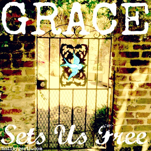 Grace-Sets-Us-Free-by-Holley-Gerth