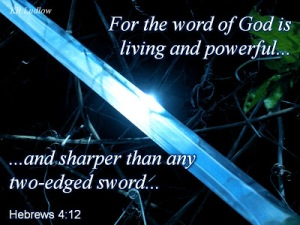 For the word of God is living