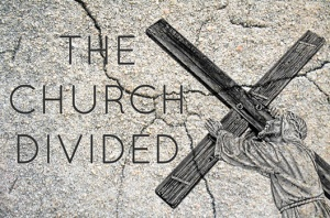 the-church-divided