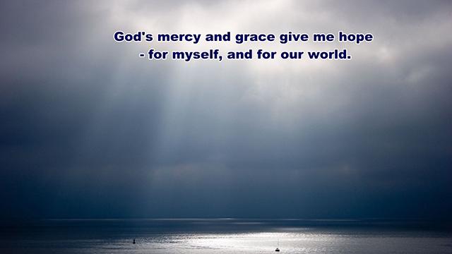 God's grace gives hope