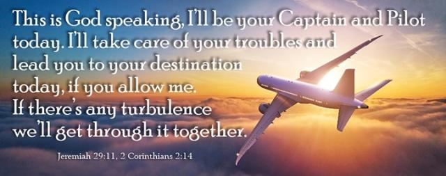 God is your pilot