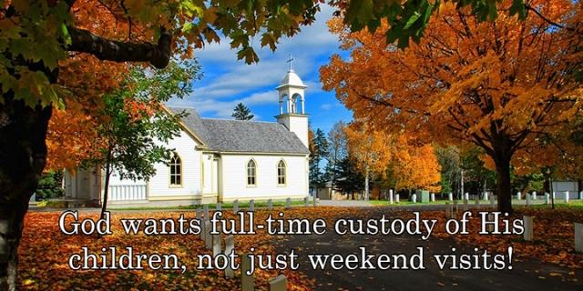 God wants full custody wp