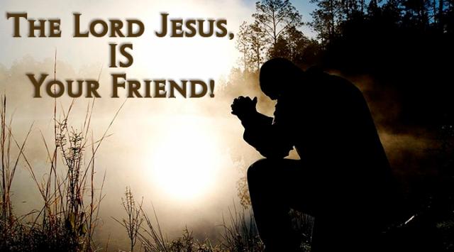 Jesus is your friend
