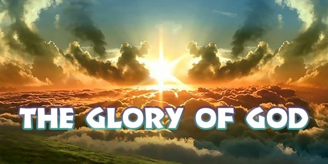 et glory of God
