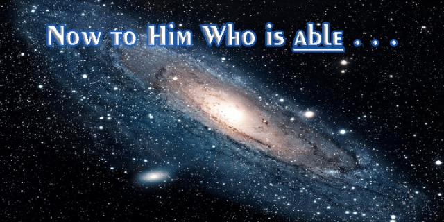 et now to him who is able