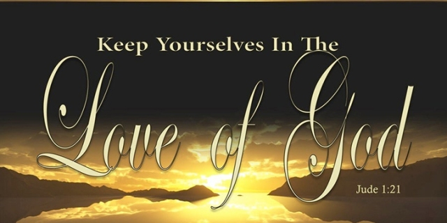 Keep Yourself In The Love Of God