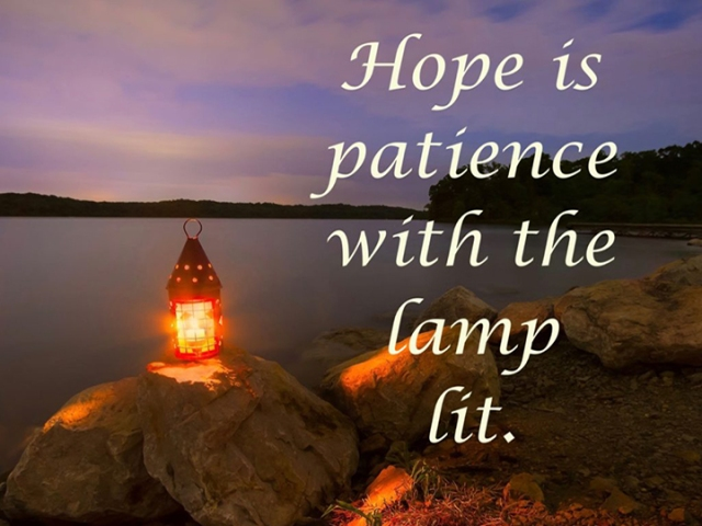 ns hope is patience with the lamp lit