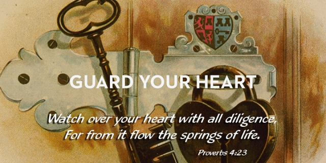 im above all guard your heart