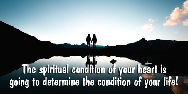 ns spiritual condition of your heart